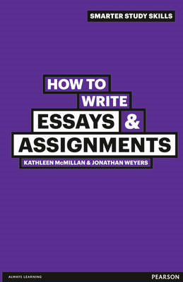 How to Write Essays & Assignments (BOK)