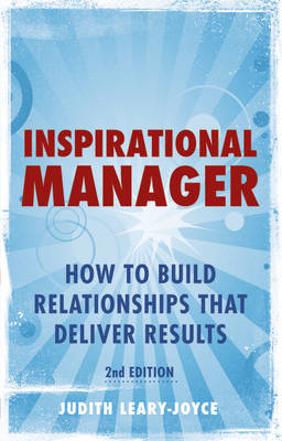 Inspirational Manager: How to Build Relationships That Deliver Results (BOK)