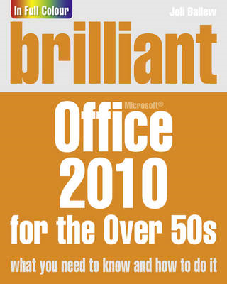 Brilliant Office 2010 for the Over 50s (BOK)