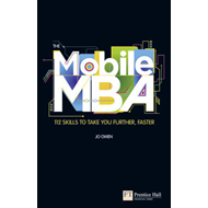 Mobile MBA: 112 Skills to Take You Further, Faster (BOK)