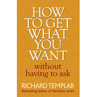 How to Get What You Want Without Having to Ask (BOK)