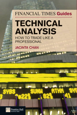 Financial Times Guide to Technical Analysis (BOK)