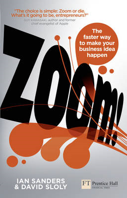 Zoom!: The Faster Way to Make Your Business Idea Happen (BOK)