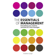 The Essentials of Management: Everything You Need to Succeed as a New Manager (BOK)