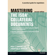 Mastering ISDA Collateral Documents: A Practical Guide for Negotiators (BOK)