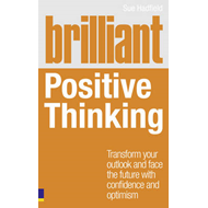 Brilliant Positive Thinking (BOK)