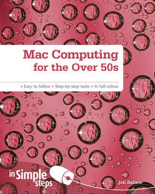 Mac Computing for the Over 50s In Simple Steps (BOK)