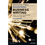 FT Essential Guide to Business Writing (BOK)