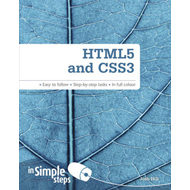 HTML5 and CSS3 in Simple Steps (BOK)