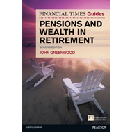 FT Guide to Pensions and Wealth in Retirement (BOK)