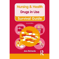 Nursing & Health Survival Guide: Drugs in Use (BOK)