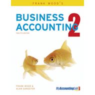 Frank Wood's Business Accounting Volume 2 with MyAccountingLab Access Card: Volume 2 (BOK)