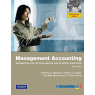 Management Accounting:Information for Decision-making and Strategy Execution (BOK)