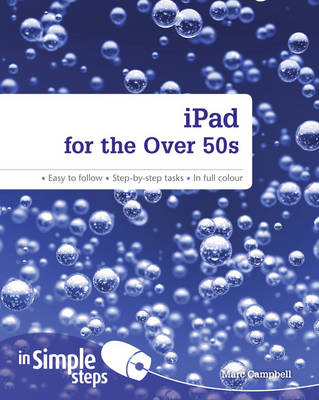 IPad for the Over 50s in Simple Steps (BOK)