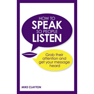 How to Speak So People Listen (BOK)