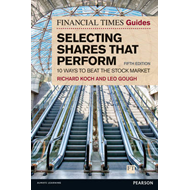 Financial Times Guide to Selecting Shares that Perform (BOK)