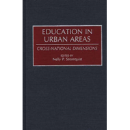 Education in Urban Areas: Cross-National Dimensions (BOK)