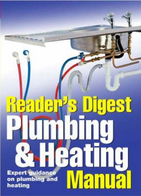 Plumbing and Heating Manual: Expert Guidance on Plumbing and Heating (BOK)