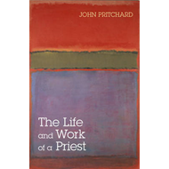 Life and Work of a Priest (BOK)