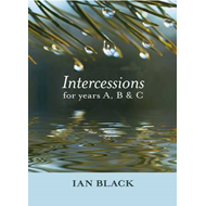 Intercessions for Years A, B, and C (BOK)