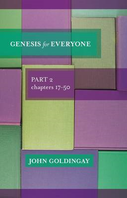 Genesis for Everyone: Part 2 Chapters 17-50 (BOK)