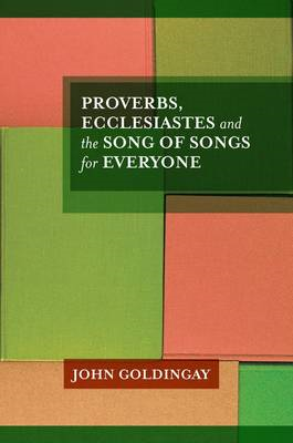 Proverbs, Ecclesiastes and the Song of Songs (BOK)