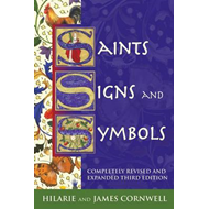 Saints, Signs and Symbols: The Symbolic Language of Christian Art (BOK)