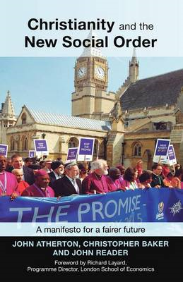 Christianity and the New Social Order: A Manifesto for a Fairer Future (BOK)