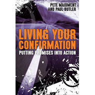 Living Your Confirmation: Putting Promises into Action (BOK)