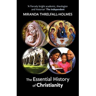 Essential History of Christianity (BOK)