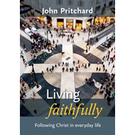 Living Faithfully (BOK)