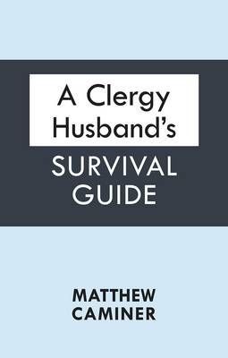 A Clergy Husband's Survival Guide (BOK)