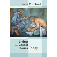Living the Gospel Stories Today (BOK)