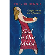 God in Our Midst (BOK)