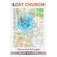 Lost Church: Why We Must Find it Again (BOK)
