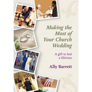 Making the Most of Your Church Wedding (BOK)