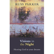 Visions in the Night: Hearing God in Your Dreams (BOK)
