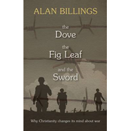 Dove, the Fig Leaf and the Sword (BOK)