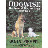 Dogwise: Natural Way to Train Your Dog (BOK)