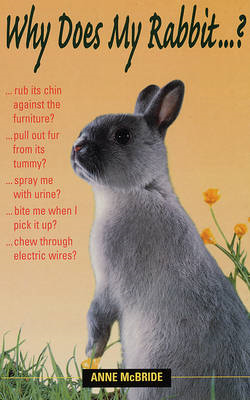 Why Does My Rabbit...? (BOK)