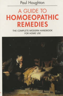 A Guide to Homoeopathic Remedies (BOK)