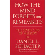 How the Mind Forgets and Remembers (BOK)