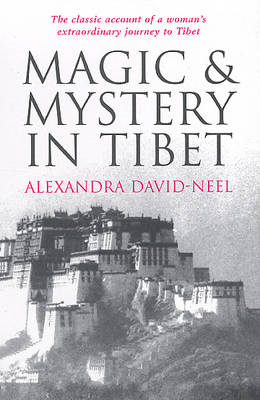 Magic and Mystery in Tibet (BOK)