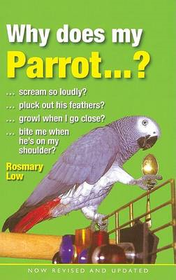 Why Does My Parrot...? (BOK)