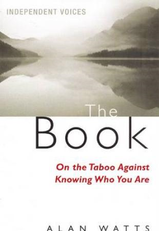 The Book: On the Taboo Against Knowing Who You Are (BOK)