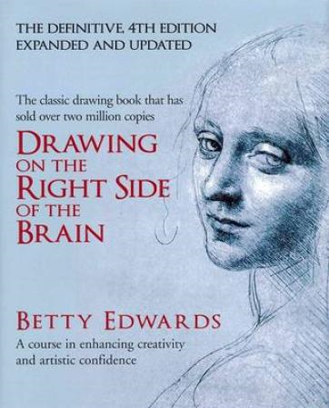 Drawing on the Right Side of the Brain (BOK)