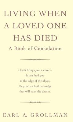 Living When a Loved One Has Died (BOK)