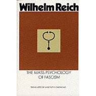 The Mass Psychology of Fascism (BOK)