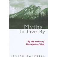 Myths to Live by (BOK)