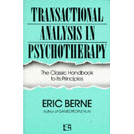 Transactional Analysis in Psychotherapy (BOK)